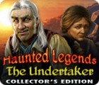 Haunted Legends: The Undertaker Collector's Edition 游戏