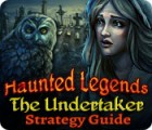 Haunted Legends: The Undertaker Strategy Guide 游戏