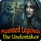 Haunted Legends: The Undertaker 游戏