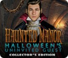 Haunted Manor: Halloween's Uninvited Guest Collector's Edition 游戏