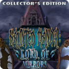 Haunted Manor: Lord of Mirrors Collector's Edition 游戏