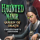 Haunted Manor: Queen of Death Collector's Edition 游戏