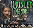 Haunted Manor: Queen of Death Strategy Guide 游戏