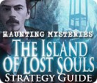 Haunting Mysteries - Island of Lost Souls Strategy Guide 游戏