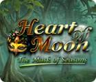 Heart of Moon: The Mask of Seasons 游戏