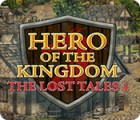 Hero of the Kingdom: The Lost Tales 1 游戏