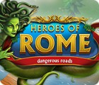 Heroes of Rome: Dangerous Roads 游戏