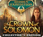 Hidden Expedition: The Crown of Solomon Collector's Edition 游戏