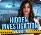 Hidden Investigation: Who Did It? 游戏