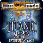 Hidden Mysteries: The Fateful Voyage - Titanic 游戏