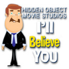 Hidden Object Movie Studios: I'll Believe You 游戏