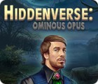 Hiddenverse: Ominous Opus 游戏