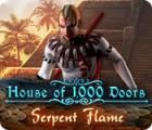 House of 1000 Doors: Serpent Flame 游戏