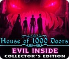 House of 1000 Doors: Evil Inside Collector's Edition 游戏