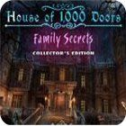 House of 1000 Doors: Family Secrets Collector's Edition 游戏