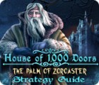 House of 1000 Doors: The Palm of Zoroaster Strategy Guide 游戏