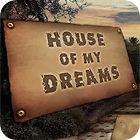 House of My Dreams 游戏