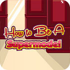How To Be A Supermodel 游戏