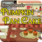 How To Make Pumpkin Pancake 游戏