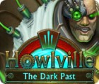 Howlville: The Dark Past 游戏