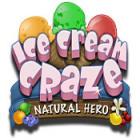 Ice Cream Craze: Natural Hero 游戏