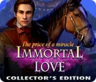 Immortal Love 2: The Price of a Miracle Collector's Edition 游戏