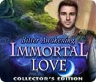 Immortal Love: Bitter Awakening Collector's Edition 游戏