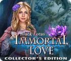 Immortal Love: Black Lotus Collector's Edition 游戏