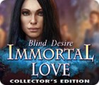 Immortal Love: Blind Desire Collector's Edition 游戏