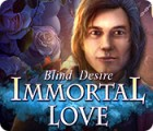 Immortal Love: Blind Desire 游戏