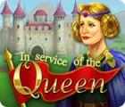 In Service of the Queen 游戏