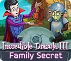 Incredible Dracula III: Family Secret 游戏