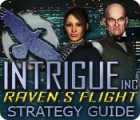 Intrigue Inc: Raven's Flight Strategy Guide 游戏