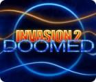 Invasion 2: Doomed 游戏