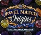 Jewel Match Origins: Palais Imperial Collector's Edition 游戏