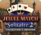Jewel Match Solitaire 2 Collector's Edition 游戏