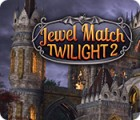 Jewel Match Twilight 2 游戏