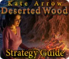 Kate Arrow: Deserted Wood Strategy Guide 游戏