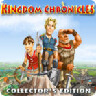 Kingdom Chronicles Collector's Edition 游戏