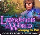 Labyrinths of the World: Changing the Past Collector's Edition 游戏