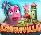 Laruaville 2 游戏