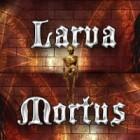 Larva Mortus 游戏