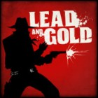 Lead and Gold: Gangs of the Wild West 游戏
