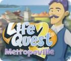 Life Quest® 2: Metropoville 游戏