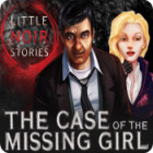 Little Noir Stories: The Case of the Missing Girl 游戏