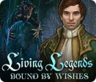 Living Legends: Bound by Wishes 游戏