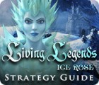 Living Legends: Ice Rose Strategy Guide 游戏