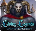 Living Legends: Uninvited Guests 游戏