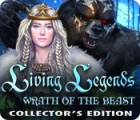 Living Legends - Wrath of the Beast Collector's Edition 游戏