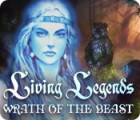 Living Legends: Wrath of the Beast 游戏